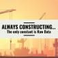 Always Constructing